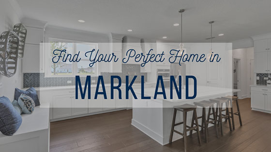 Find Your Perfect Home in Markland